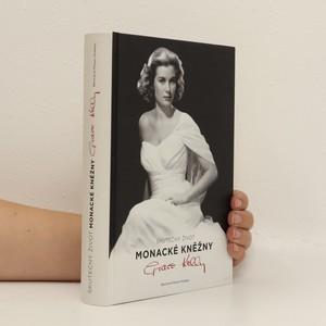 náhled knihy - Skutečný život monacké kněžny Grace Kellyové