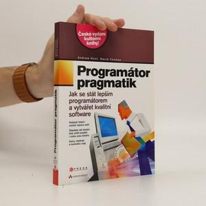 náhled knihy - Programátor pragmatik - jak se stát lepším programátorem a vytvářet kvalitní software