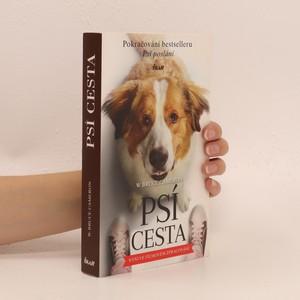 náhled knihy - Psí cesta. Román pro všechny psy a jejich páníčky. Psí poslání 2