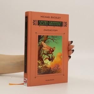 náhled knihy - Zmatené stopy: Sestry Grimmovy. Kniha druhá