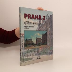 náhled knihy - Praha 2. Křížem krážem