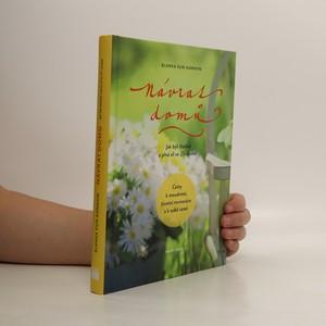 náhled knihy - Návrat domů : jak být šťastná a plná sil ve 21. století