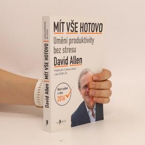 náhled knihy - Mít vše hotovo : umění produktivity bez stresu