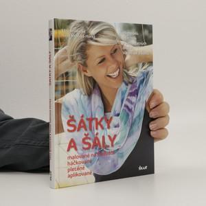 náhled knihy - Šátky a šály malované na hedvábí, háčkované, pletené, aplikované