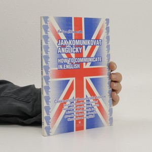 náhled knihy - Jak komunikovat anglicky : česko-anglický konverzační slovník