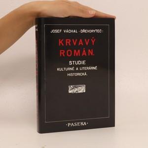 náhled knihy - Krvavý román: Studie kulturně a literárně historická