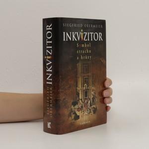 náhled knihy - Inkvizitor : symbol strachu a hrůzy