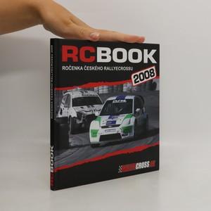 náhled knihy - RC BOOK: ročenka českého rallyecrossu 2008