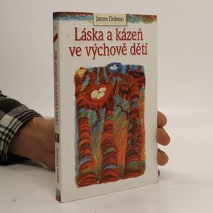 náhled knihy - Láska a kázeň ve výchově dětí