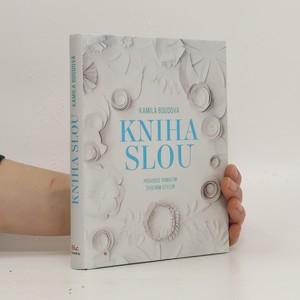 náhled knihy - Kniha slou : průvodce pomalým životním stylem