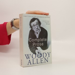 náhled knihy - The Complete Prose of Woody Allen
