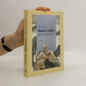 náhled knihy - Básníci světla : výbor o čínském umění