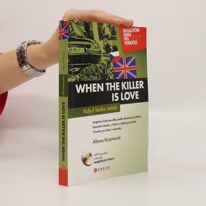 náhled knihy - When the Killer is Love : Když láska zabíjí
