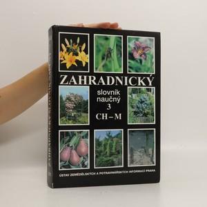 náhled knihy - Zahradnický slovník naučný. 3, CH-M