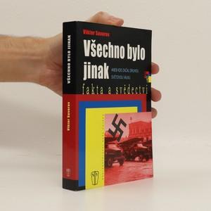 náhled knihy - Všechno bylo jinak aneb Kdo začal druhou světovou válku