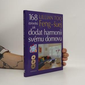 náhled knihy - Feng-šuej : 168 způsobů jak dodat harmonii svému domovu
