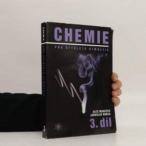 náhled knihy - Chemie pro čtyřletá gymnázia. 3. díl