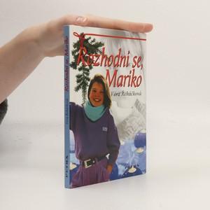náhled knihy - Rozhodni se, Mariko
