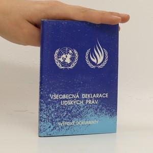 náhled knihy - Všeobecná deklarace lidských práv a související dokumenty
