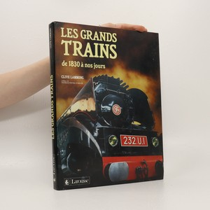 náhled knihy - Les grands trains de 1830 à nos jours