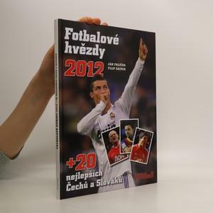 náhled knihy - Fotbalové hvězdy 2012