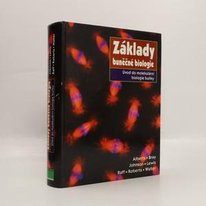 náhled knihy - Základy buněčné biologie. Úvod do molekulární biologie buňky