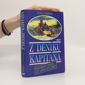 náhled knihy - Z deníku kapitána : vodácký oddíl od jara do zimy