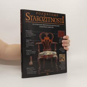 náhled knihy - Poznáváme starožitnosti : ilustrovaný průvodce k hodnocení dobového nábytku