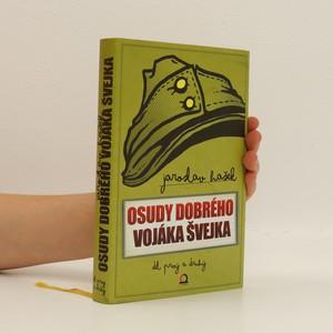 náhled knihy - Osudy dobrého vojáka Švejka za světové války. I, II. (duplicitní ISBN)