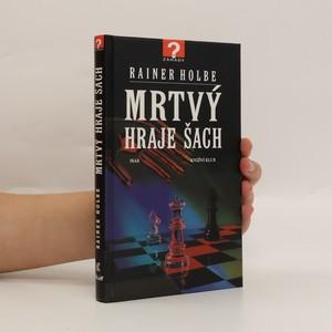 náhled knihy - Mrtvý hraje šach a jiné neuvěřitelné příběhy