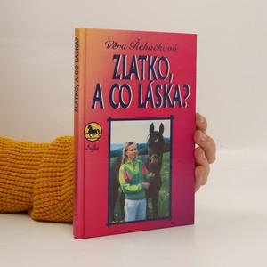 náhled knihy - Zlatko, a co láska?