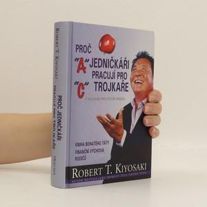 náhled knihy - Proč jedničkáři pracují pro trojkaře a dvojkaři pro státní správu
