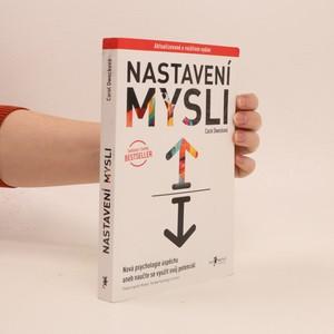 náhled knihy - Nastavení mysli : Nová psychologie úspěchu, aneb, naučte se využít svůj potenciál