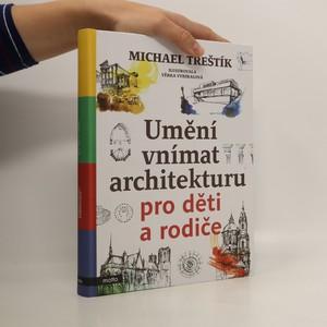 náhled knihy - Umění vnímat architekturu pro děti a rodiče