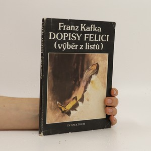 náhled knihy - Dopisy Felici : výběr z listů