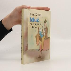 náhled knihy - Muž za vlastním rohem : satiry