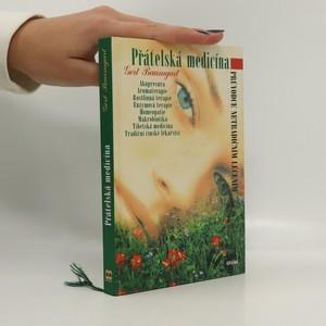 náhled knihy - Přátelská medicína : průvodce netradičním léčením