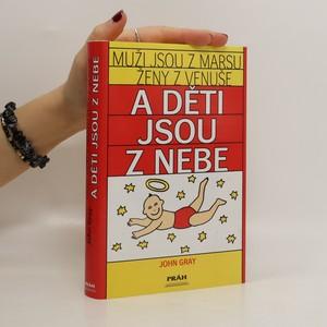 náhled knihy - Muži jsou z Marsu, ženy z Venuše a děti jsou z nebe