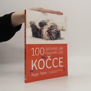 náhled knihy - 100 způsobů, jak rozumět vaší kočce (duplicitní ISBN)