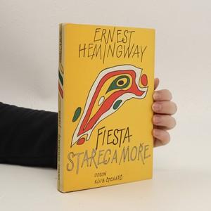 náhled knihy - Fiesta. Stařec a moře