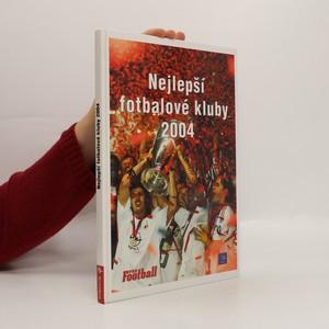 náhled knihy - Nejlepší fotbalové kluby 2004