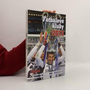 náhled knihy - Fotbalové kluby 2013