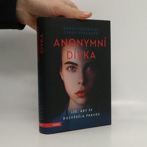 náhled knihy - Anonymní dívka. Lže, aby se dozvěděla pravdu