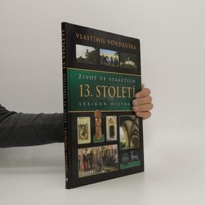náhled knihy - Život ve staletích - 13. století