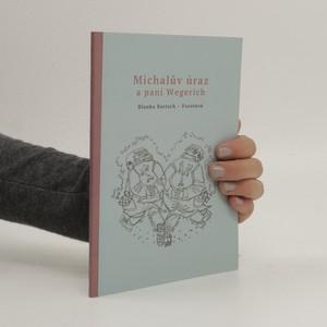 náhled knihy - Michalův úraz a pan Wegerich