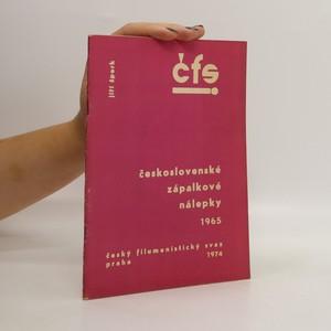 náhled knihy - Československé zápalkové nálepky 1965. 2 : České domácí nálepky