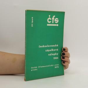 náhled knihy - Československé zápalkové nálepky 1964. 2, České domácí nálepky