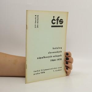 náhled knihy - Katalog slovenských zápalkových nálepek 1964-1970