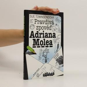 náhled knihy - Pravdivá zpověď Adriana Molea