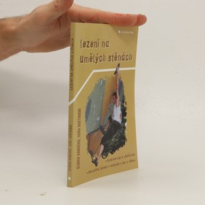 náhled knihy - Lezení na umělých stěnách. Bouldering a obtížnost, bezpečné lezení, trénink, jak s dětmi